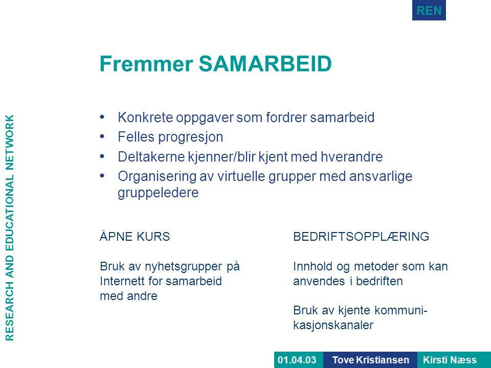 Fremmer SAMARBEID Konkrete oppgaver som fordrer samarbeid