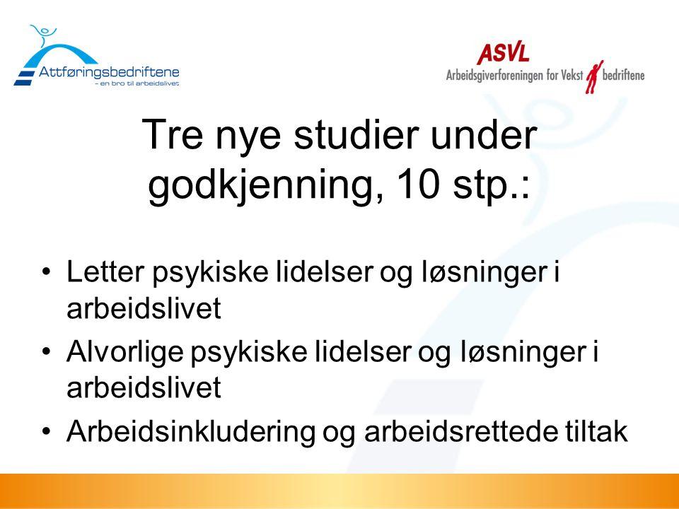Tre nye studier under godkjenning, 10 stp.: