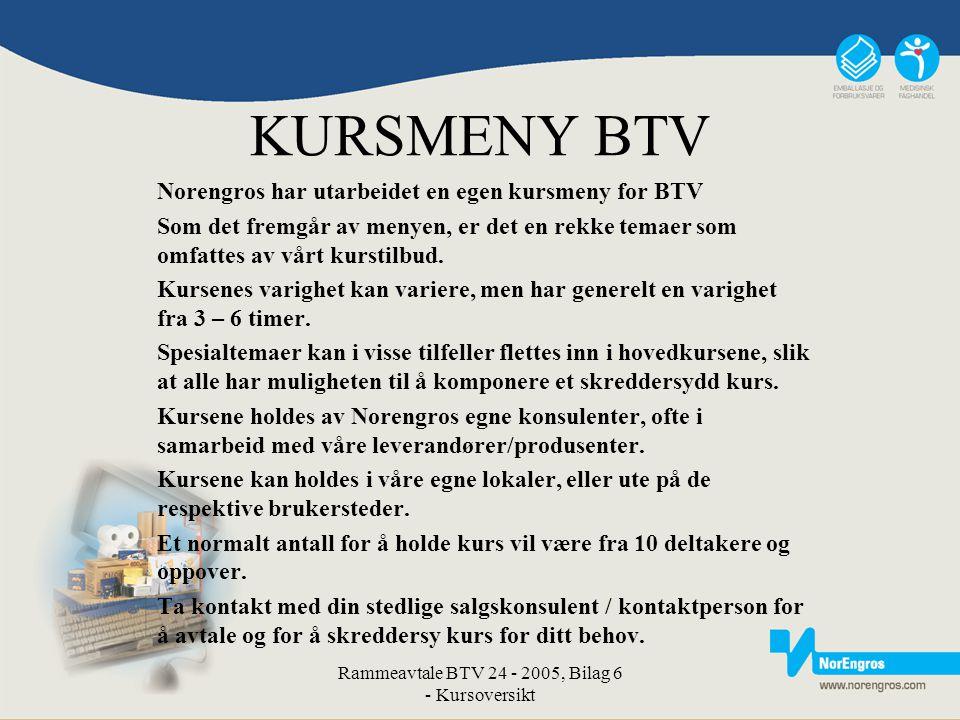 Rammeavtale BTV 24 - 2005, Bilag 6 - Kursoversikt