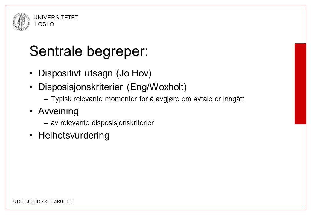 Sentrale begreper: Dispositivt utsagn (Jo Hov)