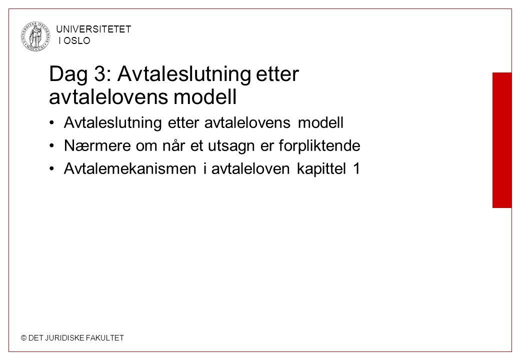 Dag 3: Avtaleslutning etter avtalelovens modell