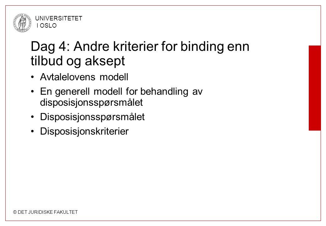 Dag 4: Andre kriterier for binding enn tilbud og aksept