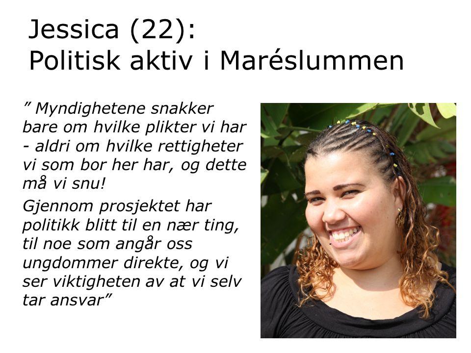 Jessica (22): Politisk aktiv i Maréslummen