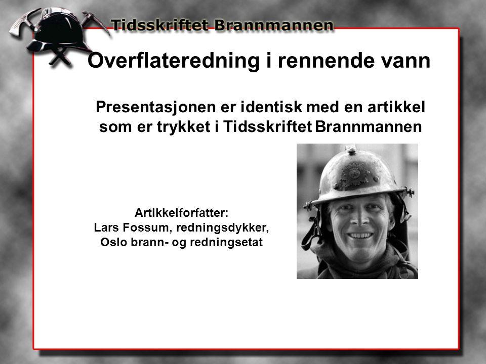Lars Fossum, redningsdykker, Oslo brann- og redningsetat