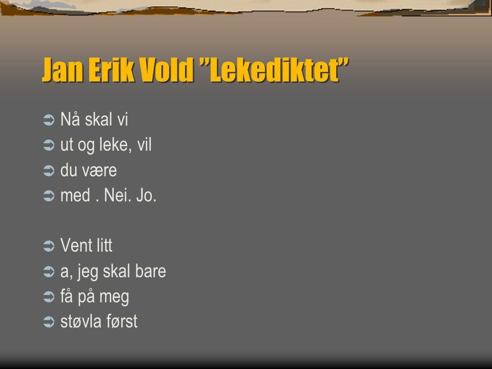 Jan Erik Vold Lekediktet