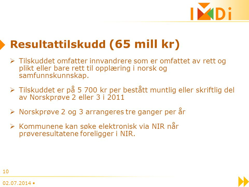 Resultattilskudd (65 mill kr)