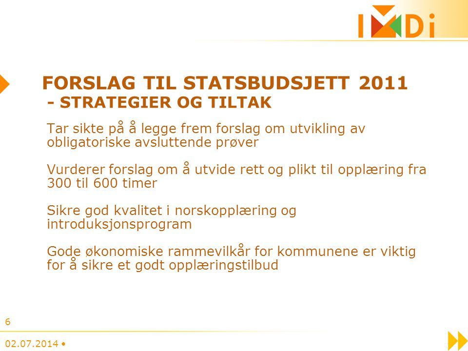 Forslag til statsbudsjett 2011 - strategier og tiltak