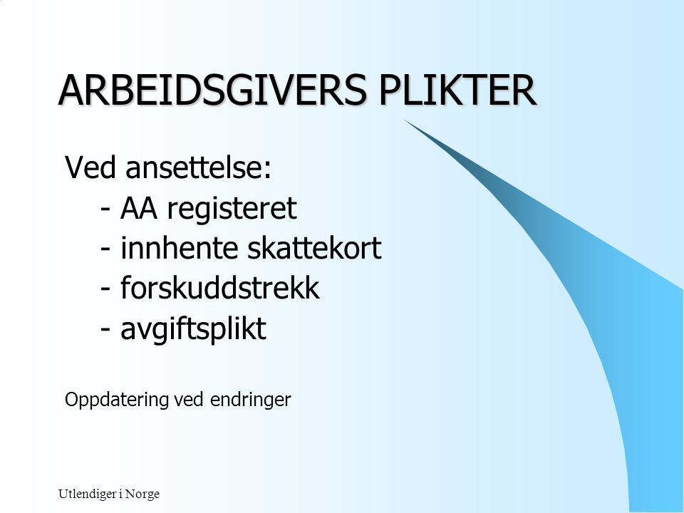 ARBEIDSGIVERS PLIKTER