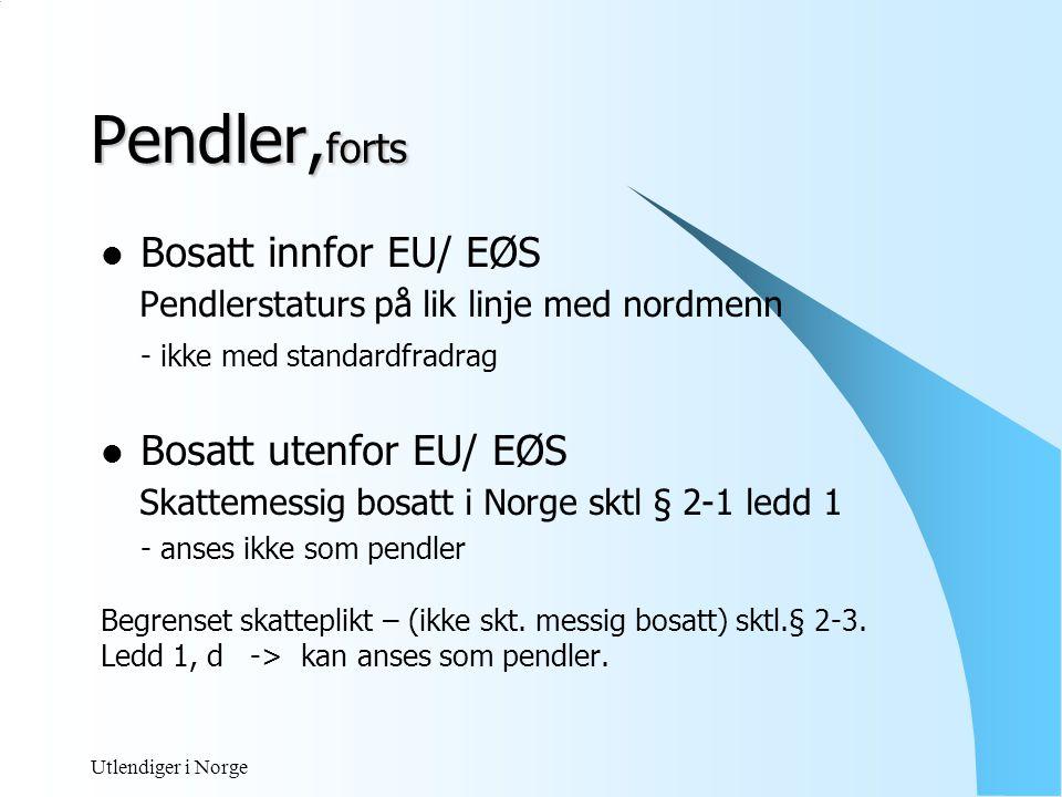 Pendler,forts Bosatt innfor EU/ EØS