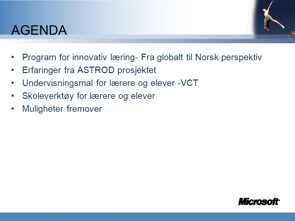 AGENDA Program for innovativ læring- Fra globalt til Norsk perspektiv