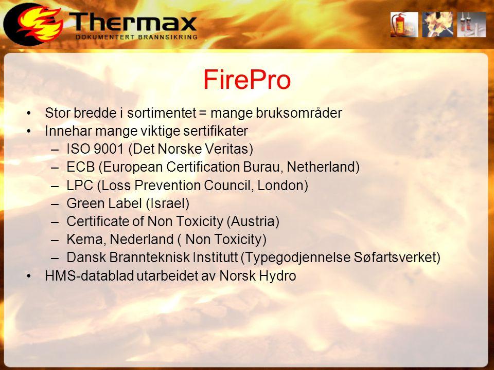 FirePro Stor bredde i sortimentet = mange bruksområder
