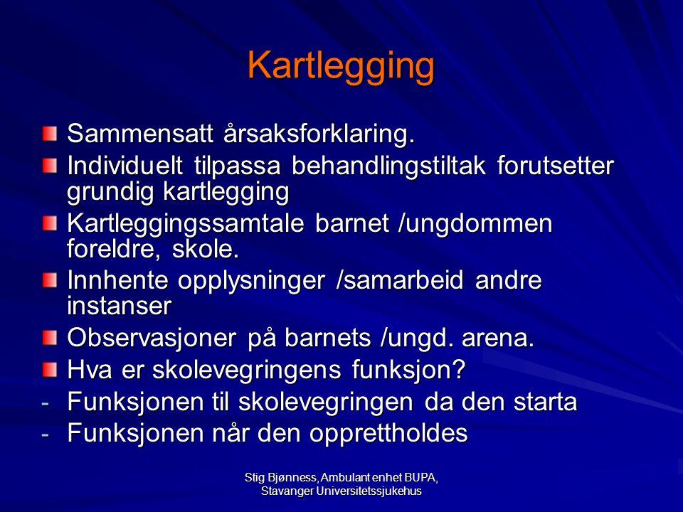 Stig Bjønness, Ambulant enhet BUPA, Stavanger Universitetssjukehus