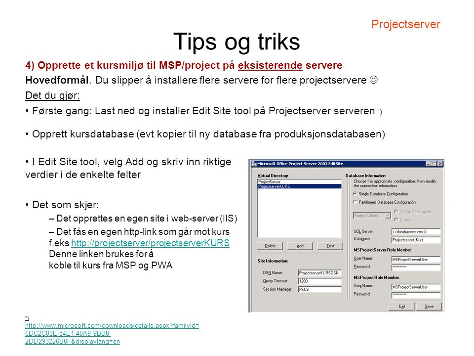 Tips og triks Projectserver