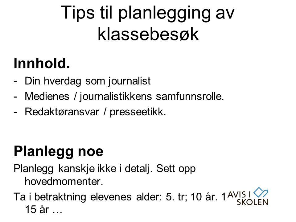 Tips til planlegging av klassebesøk