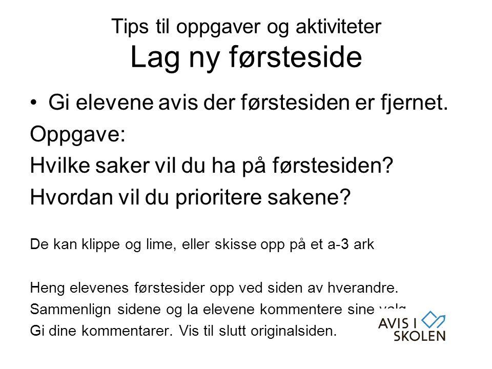 Tips til oppgaver og aktiviteter Lag ny førsteside