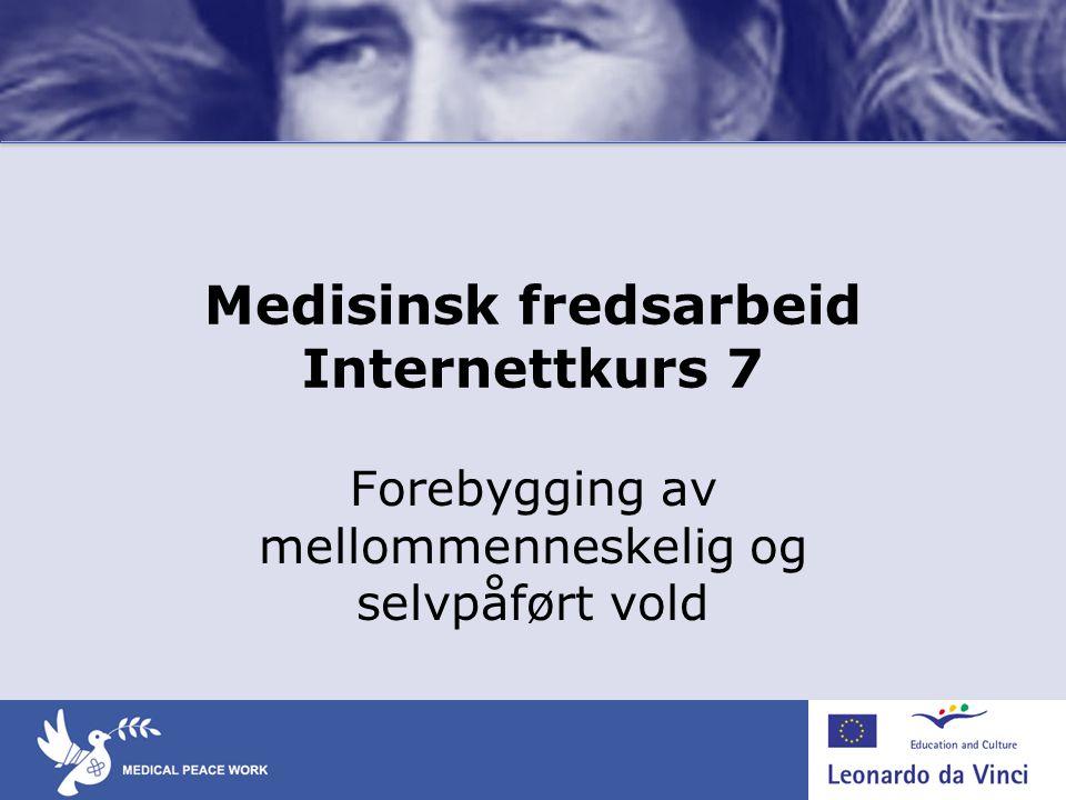 Medisinsk fredsarbeid Internettkurs 7