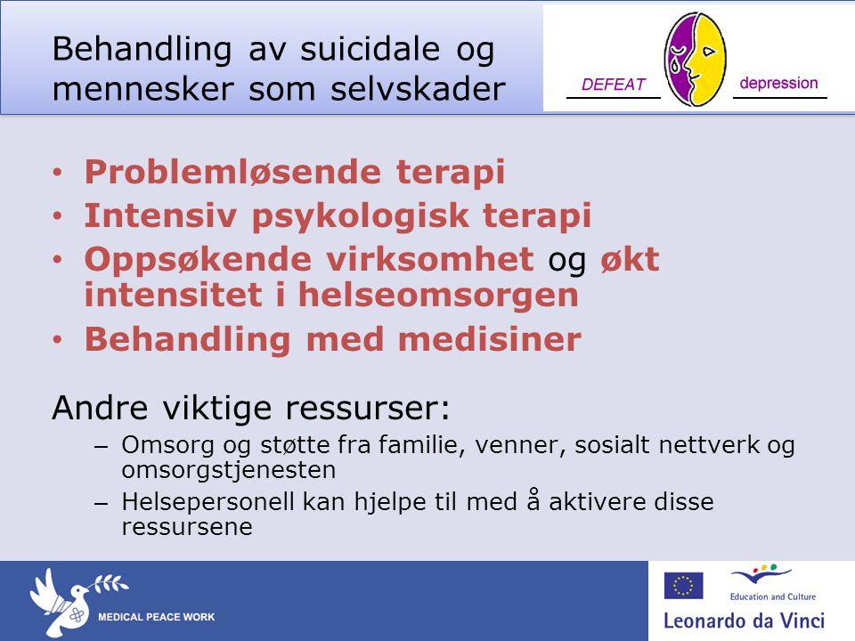 Behandling av suicidale og mennesker som selvskader