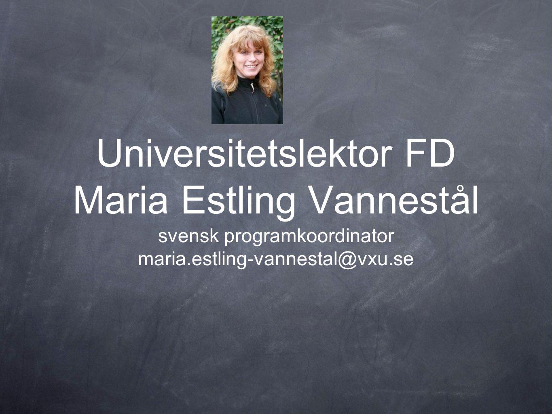 Universitetslektor FD Maria Estling Vannestål
