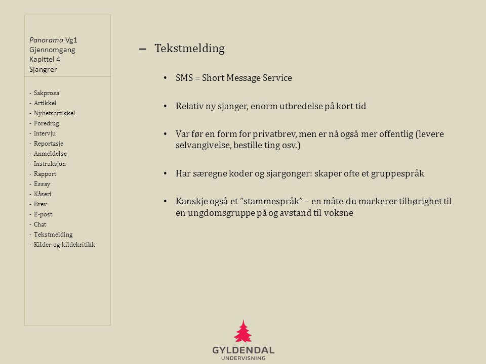 Tekstmelding SMS = Short Message Service