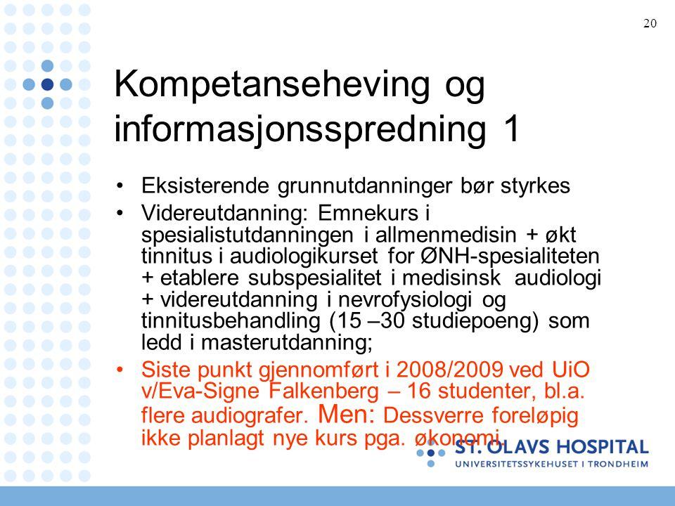 Kompetanseheving og informasjonsspredning 1