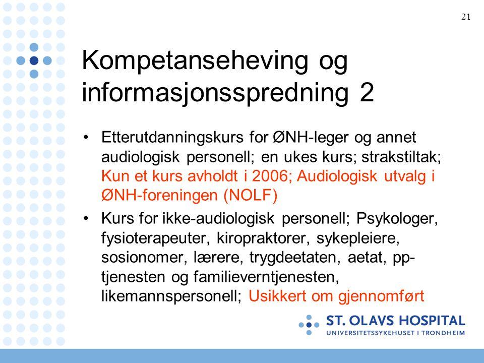 Kompetanseheving og informasjonsspredning 2