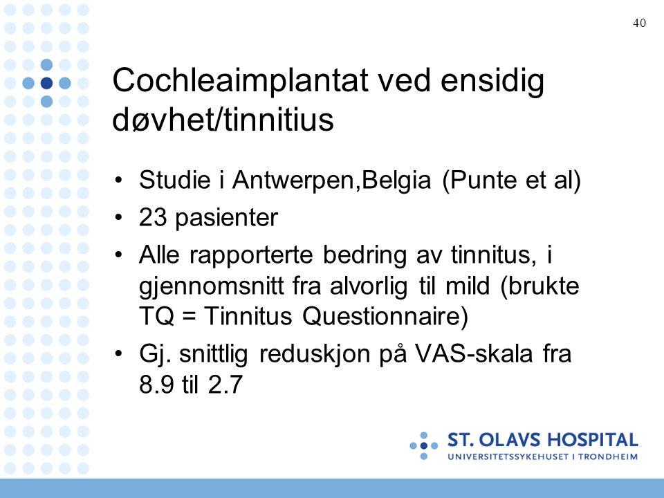 Cochleaimplantat ved ensidig døvhet/tinnitius