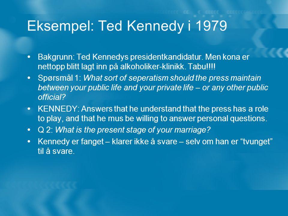 Eksempel: Ted Kennedy i 1979