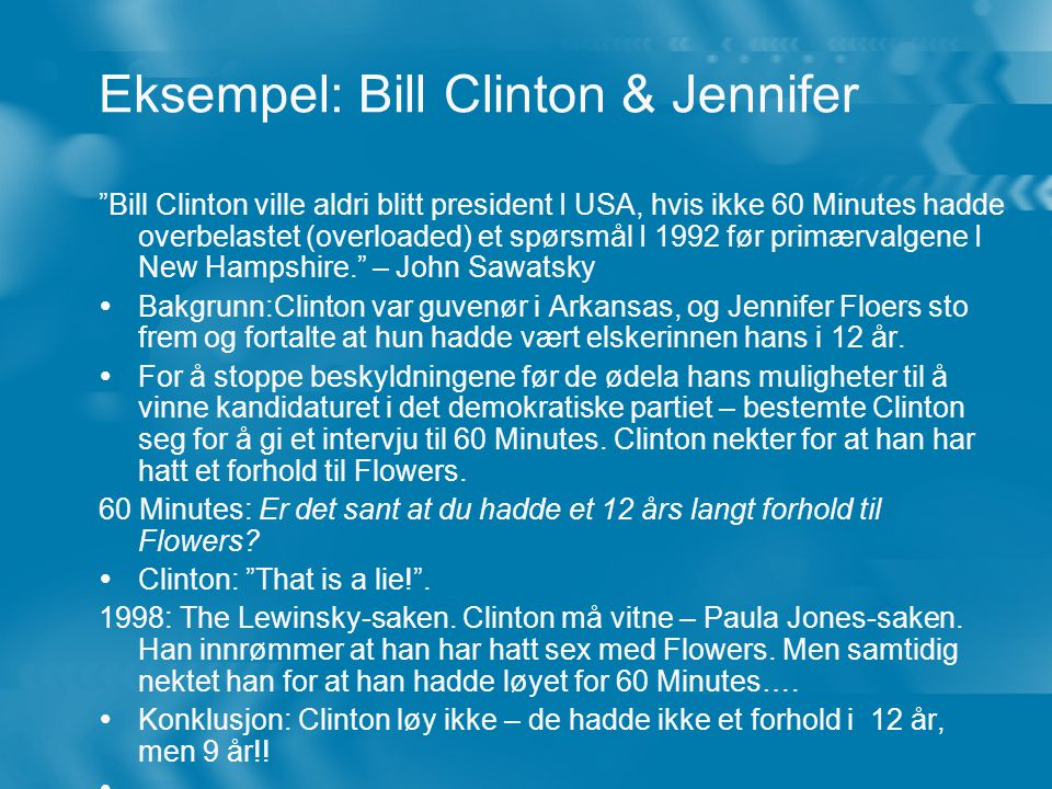 Eksempel: Bill Clinton & Jennifer