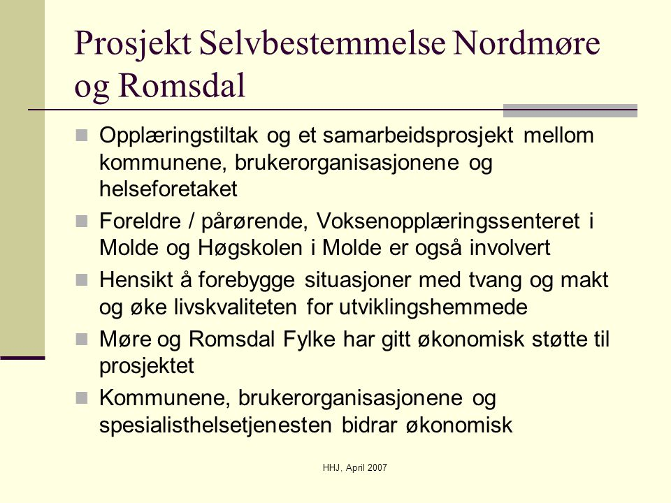 Prosjekt Selvbestemmelse Nordmøre og Romsdal