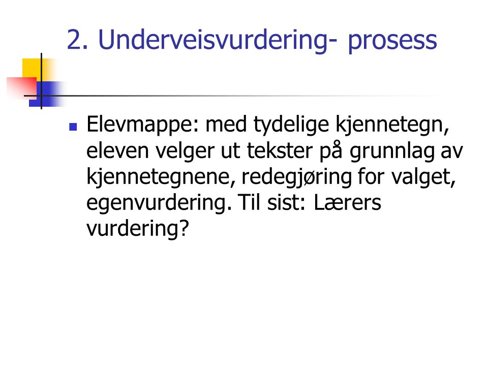 2. Underveisvurdering- prosess