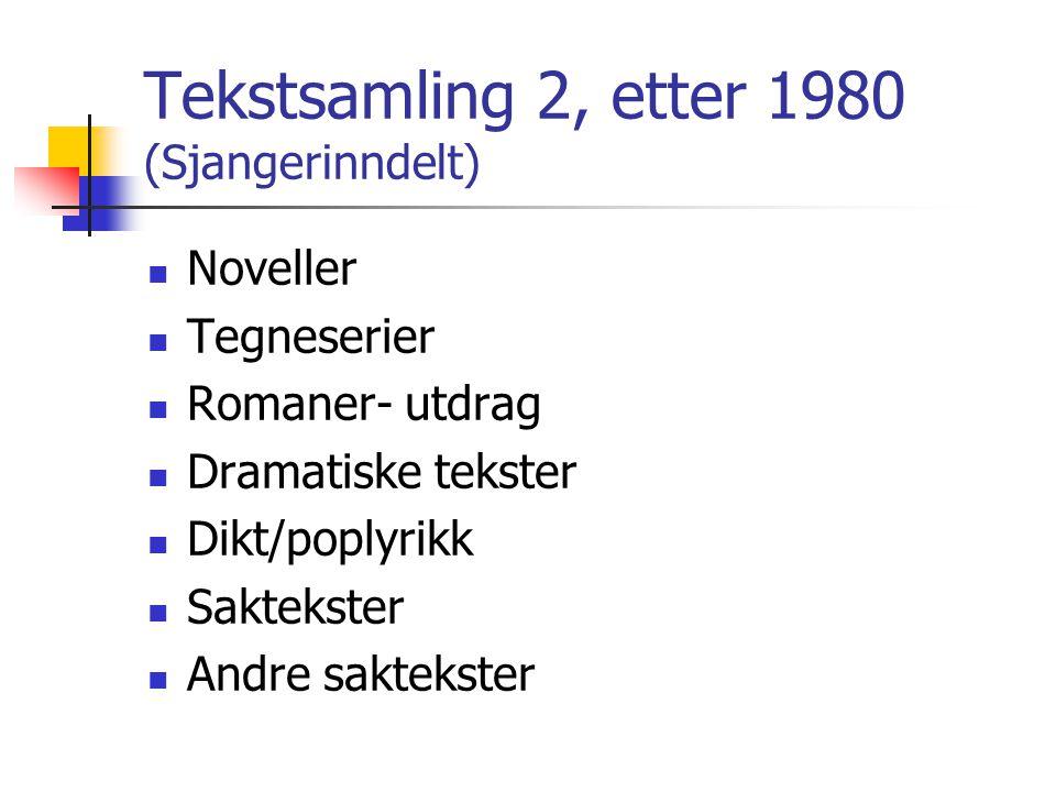 Tekstsamling 2, etter 1980 (Sjangerinndelt)