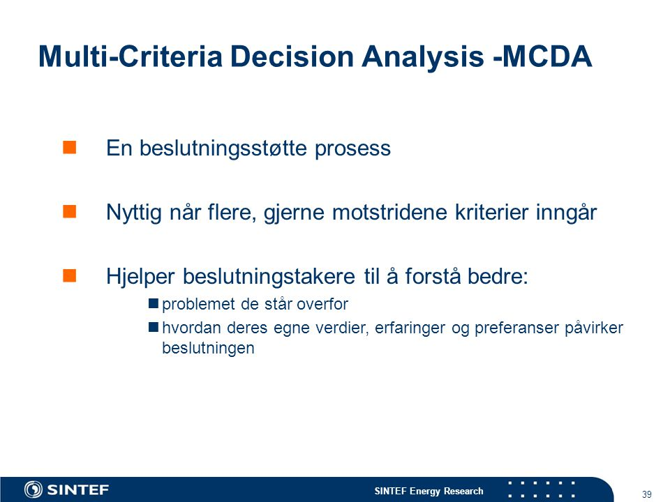 Multi-Criteria Decision Analysis -MCDA