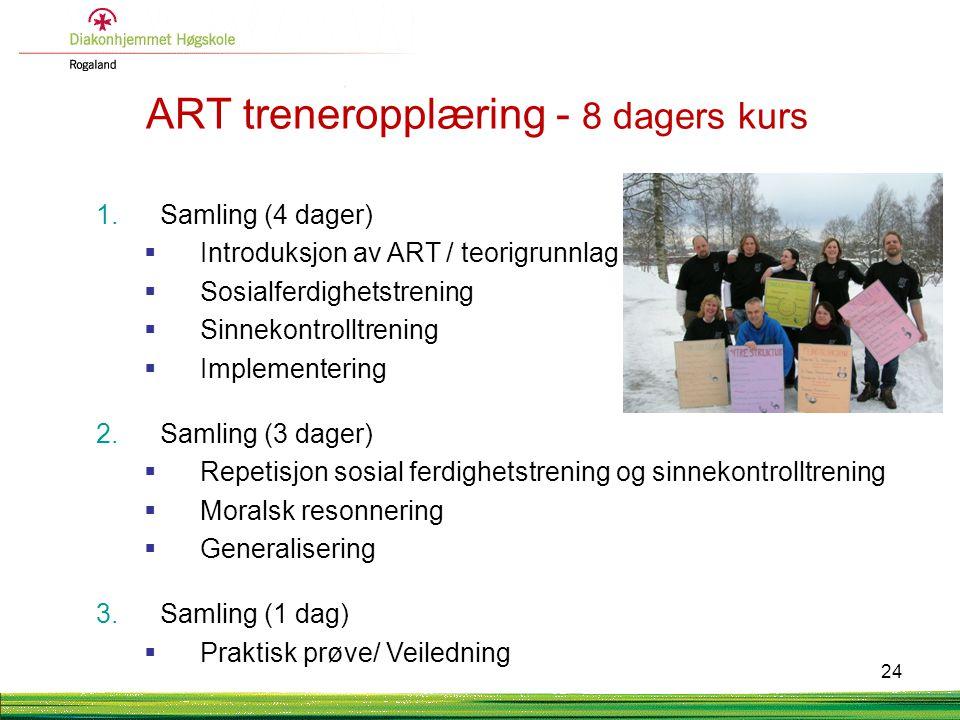 ART treneropplæring - 8 dagers kurs