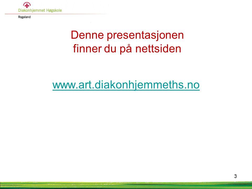 Denne presentasjonen finner du på nettsiden