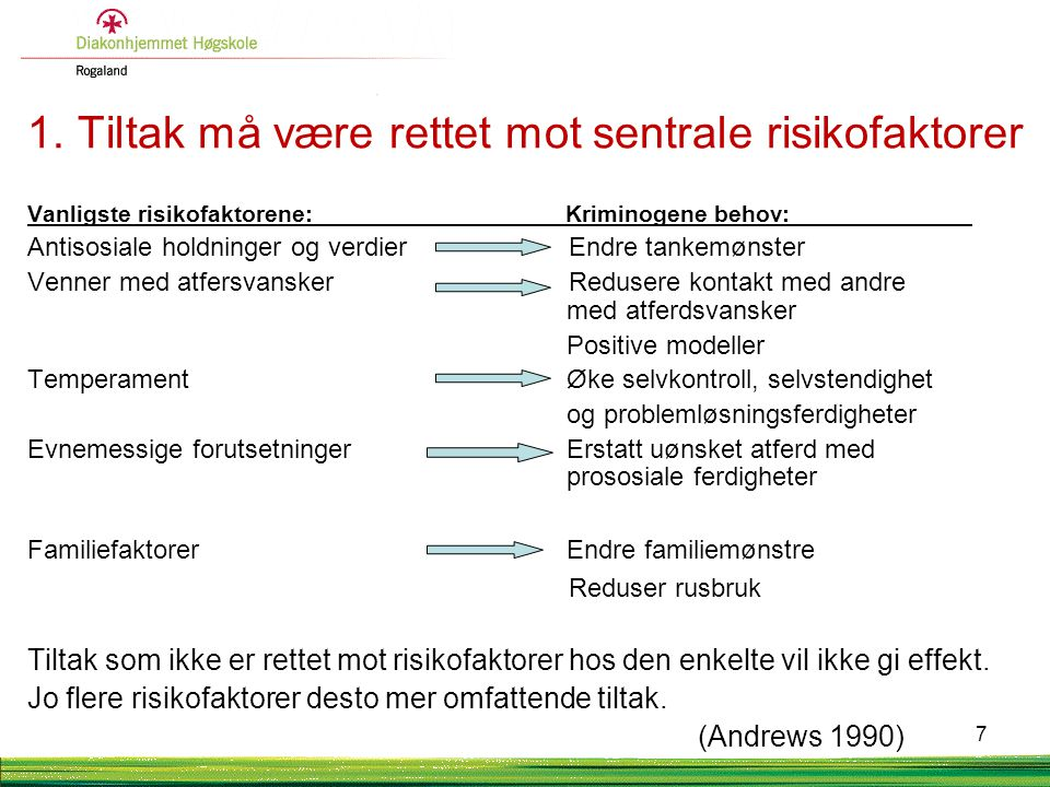 1. Tiltak må være rettet mot sentrale risikofaktorer