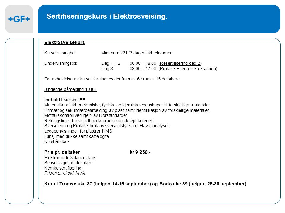 Sertifiseringskurs i Elektrosveising.