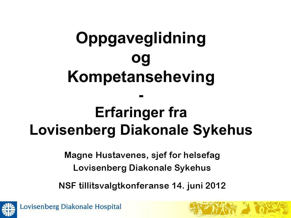 Oppgaveglidning og Kompetanseheving - Erfaringer fra Lovisenberg Diakonale Sykehus