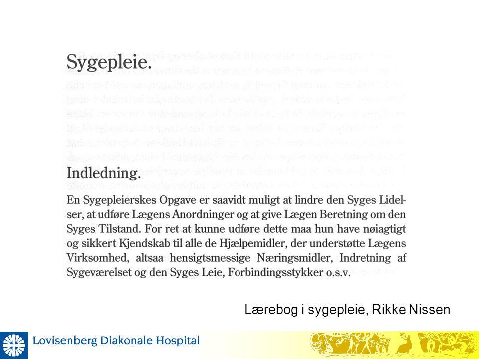 Lærebog i sygepleie, Rikke Nissen