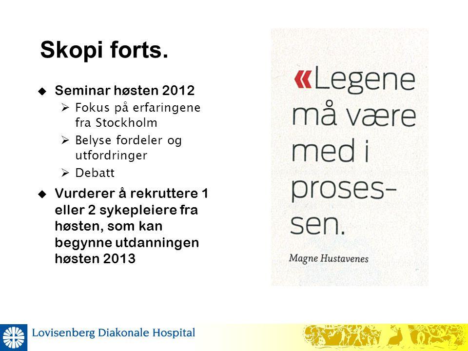Skopi forts. Seminar høsten 2012