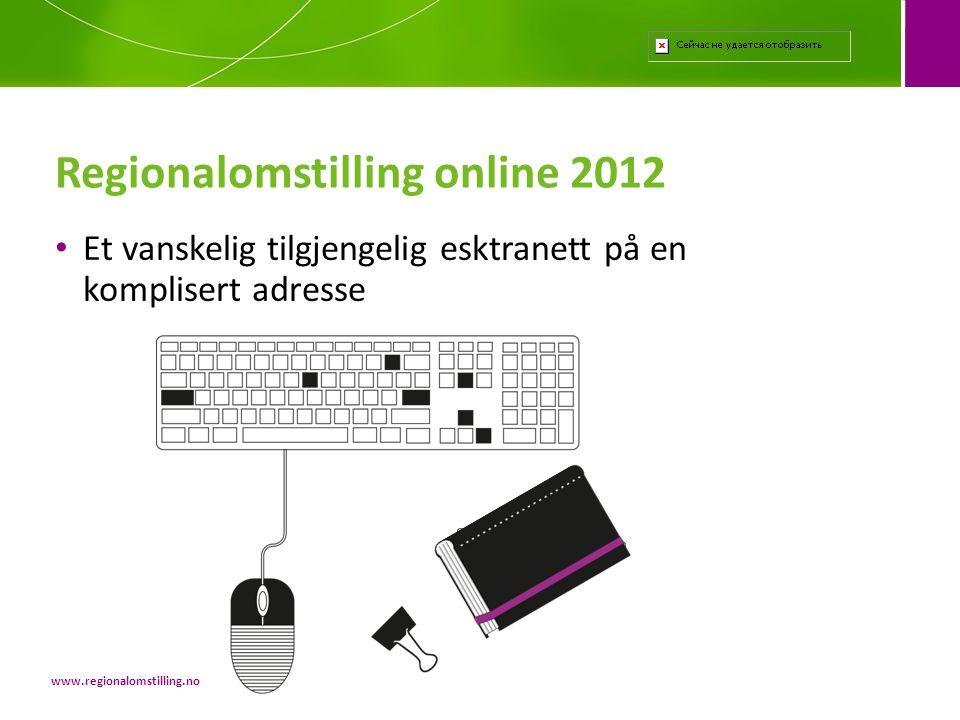 Regionalomstilling online 2012