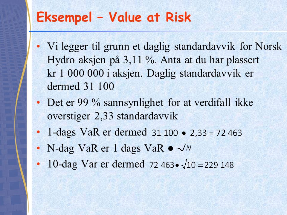 Eksempel – Value at Risk