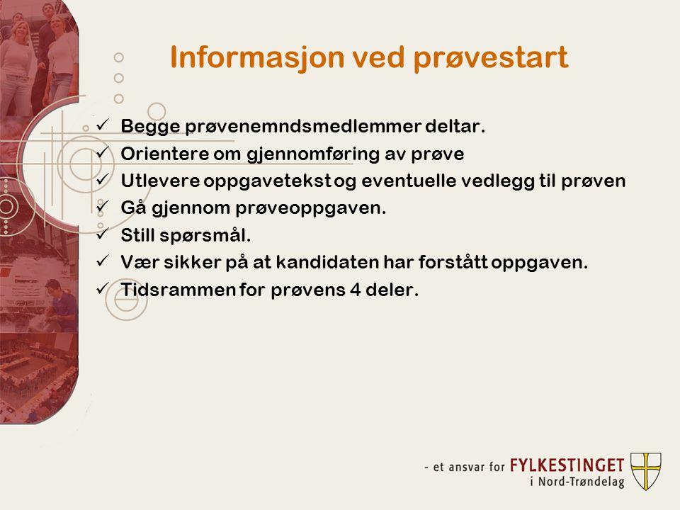 Informasjon ved prøvestart
