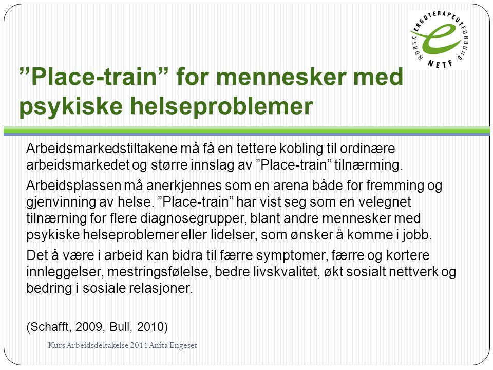 Place-train for mennesker med psykiske helseproblemer