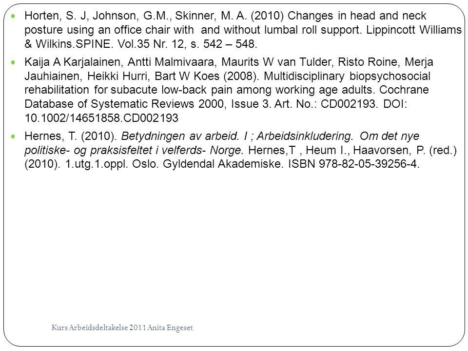Horten, S. J, Johnson, G. M. , Skinner, M. A