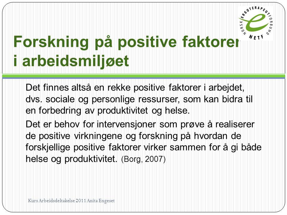 Forskning på positive faktorer i arbeidsmiljøet