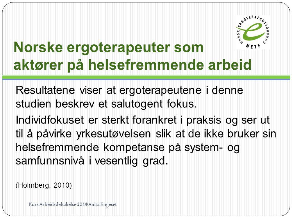 Norske ergoterapeuter som aktører på helsefremmende arbeid