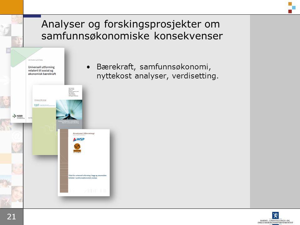 Analyser og forskingsprosjekter om samfunnsøkonomiske konsekvenser