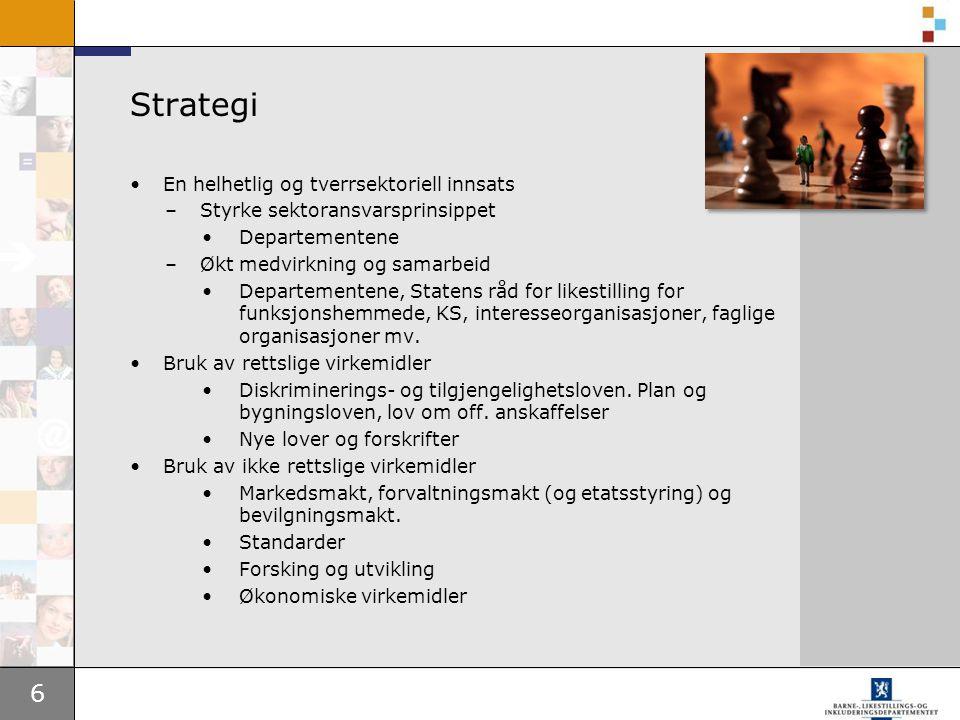 Strategi En helhetlig og tverrsektoriell innsats