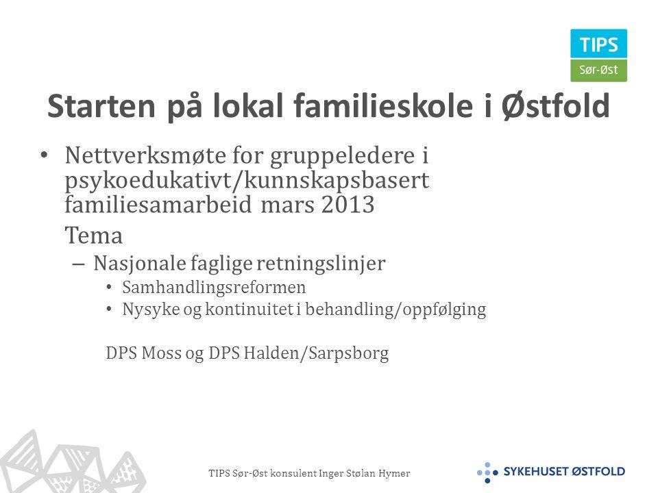 Starten på lokal familieskole i Østfold