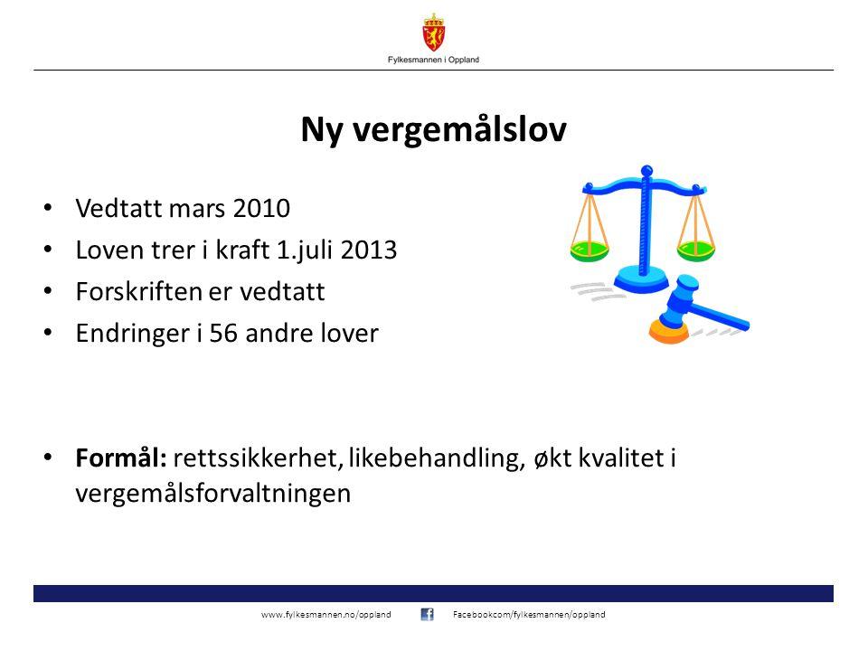 Ny vergemålslov Vedtatt mars 2010 Loven trer i kraft 1.juli 2013